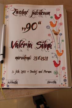ŽIVOTNÉ JUBILEUM - VALÉRIA SILNÁ 2.7.2011